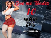 Love me Tender 10 - Complete - CrazyDad3d