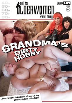 Grandma's Dirty Hobby