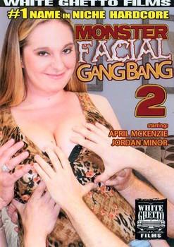 Monster Facial Gang Bang 2