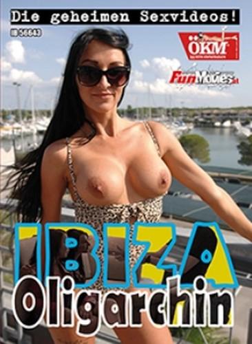 Ibiza Oligarchin - Die Geheimen Sexvideos (2019)