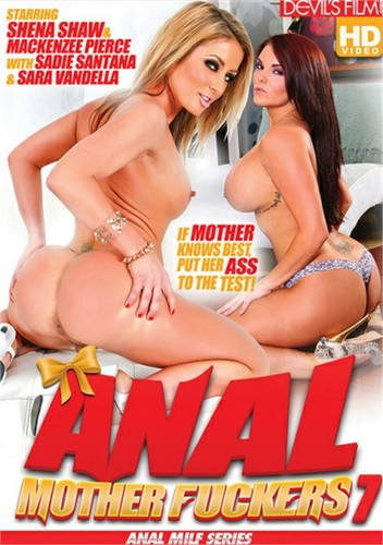 Anal Mother Fuckers 7 (2019)