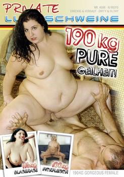 190kg Pure Geilheit