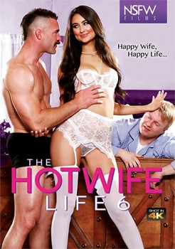 The Hotwife Life 6 (2019)