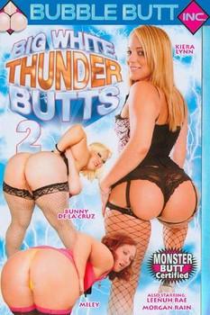 Big White Thunder Butts #2